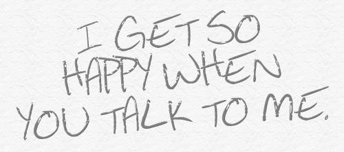 so_happy_when_you_talk_to_me-236034_original